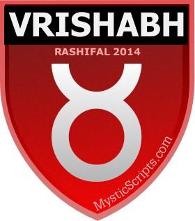 vrishabh rashifal 2014 2014 will be a good year for vrishabha rasi